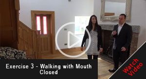 9Exercise-3---Walking-with-Mouth-Closed